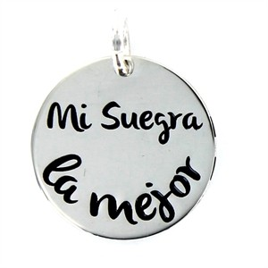 "Colgante ""Mi Suegara la Mejor"" My Life Plata"